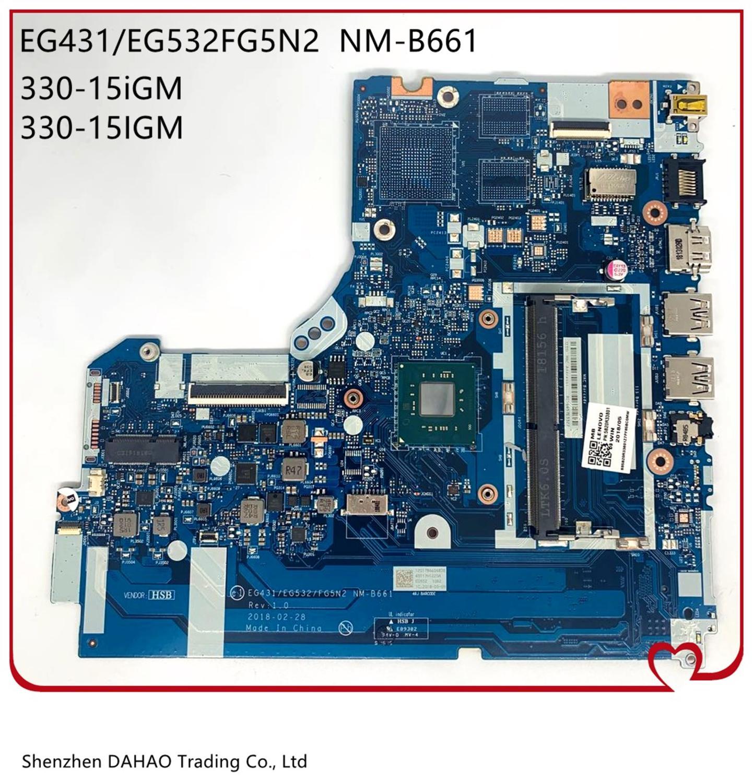FRU: 5B20R33804 5B20R33801 لينوفو ايديا باد 330-15IGM اللوحة المحمول EG431 EG532 NM-B661 مع N4000/N4100 CPU 100% اختبارها