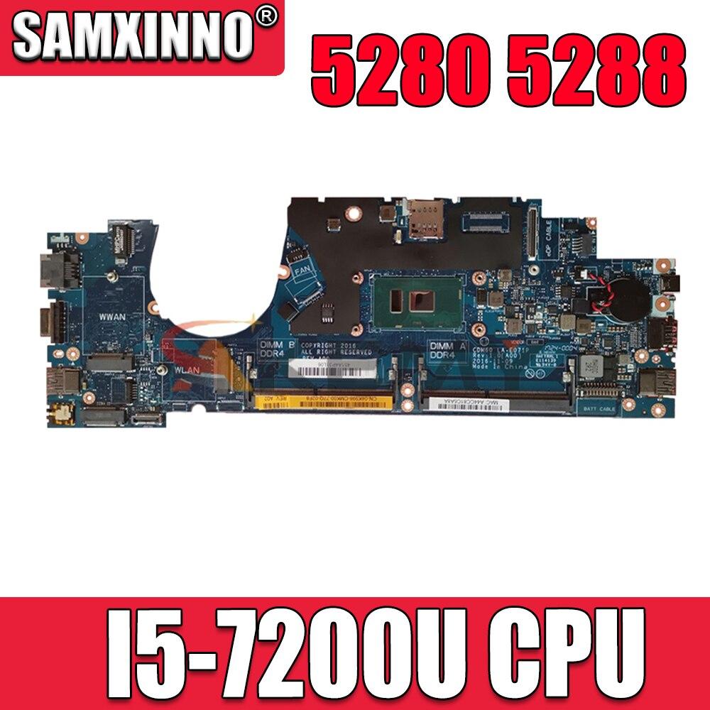 لديل 5280 5288 اللوحة المحمول CN-04K998 04K998 4K998 CDM60 LA-E071P مع SR342 I5-7200U CPU 100% العمل جيدا