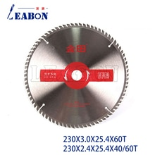 LEABON 230x2.4x25.4x4 0/60T TCT hoja de sierra Circular de corte de madera 230x3,0x25,4x60T herramientas de carpintería