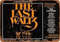 812 metal sign 1978 the last waltz vintage look