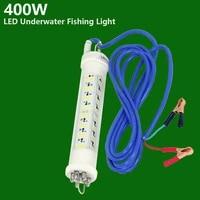 dc12v or 24v 140w 400w deeper underwater 5 10m fishing led light for fishmen attracting fish
