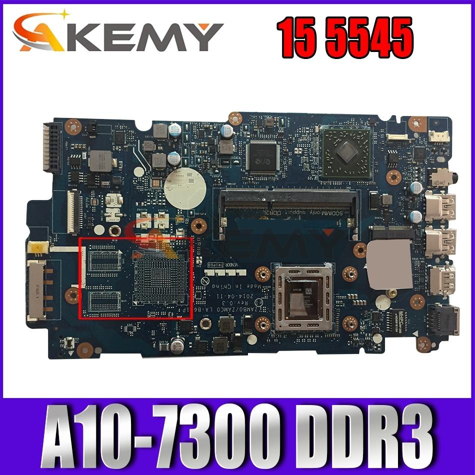 Akemy JC13J 0JC13J CN 0JC13J LA-B651P لديل 15 5545 اللوحة المحمول A10-7300 DDR3 اختبار