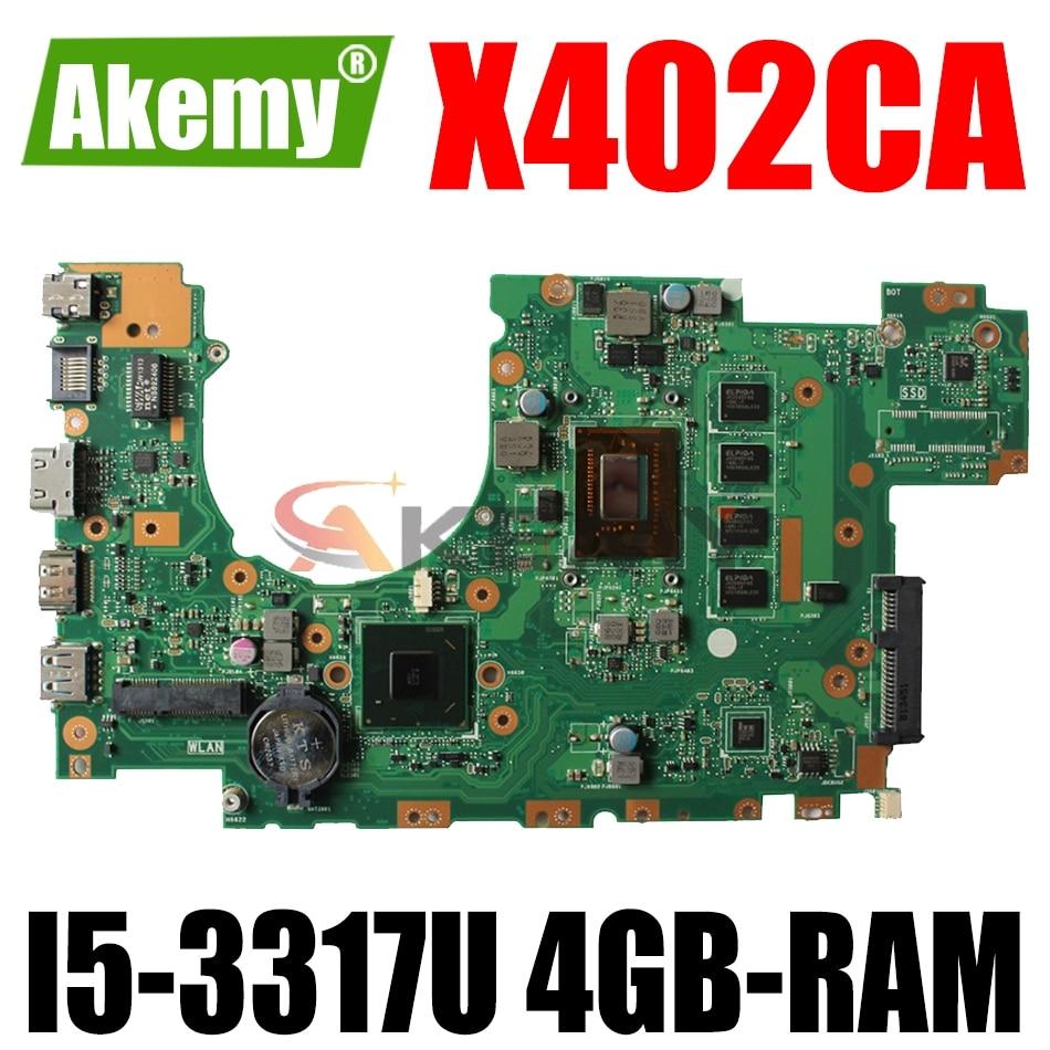 AKEMY X402CA اللوحة الأم لأجهزة الكمبيوتر المحمول ASUS X502CA X402C X502C اللوحة الرئيسية الأصلية 4GB-RAM I5-3317U وحدة المعالجة المركزية
