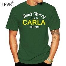 Ne tinquiète pas cest un truc de CARLA! -T-Shirt homme-famille-nom personnalisé Mans Unique coton manches courtes col rond T-Shirt