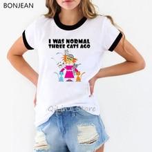 I was normal three cats ago crazy cat, забавные женские футболки, Женская Милая футболка, женские футболки с графическим принтом, летняя женская одежда для в...