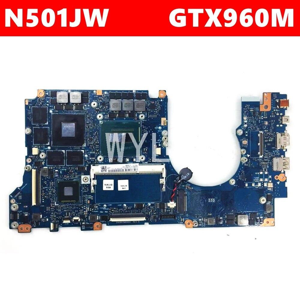 N501JW مع i7-4720HQ CPU اللوحة ل ASUS ROG N501JW UX501J G501J UX50JW FX60J اللوحة المحمول 8GB RAM GTX960M 100% اختبار