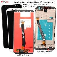 Affichage pour Huawei Mate 10 Lite écran Lcd remplacement de lécran tactile pour Nova 2i RNE-L21,L22 écran testé Lcd capteur tactile