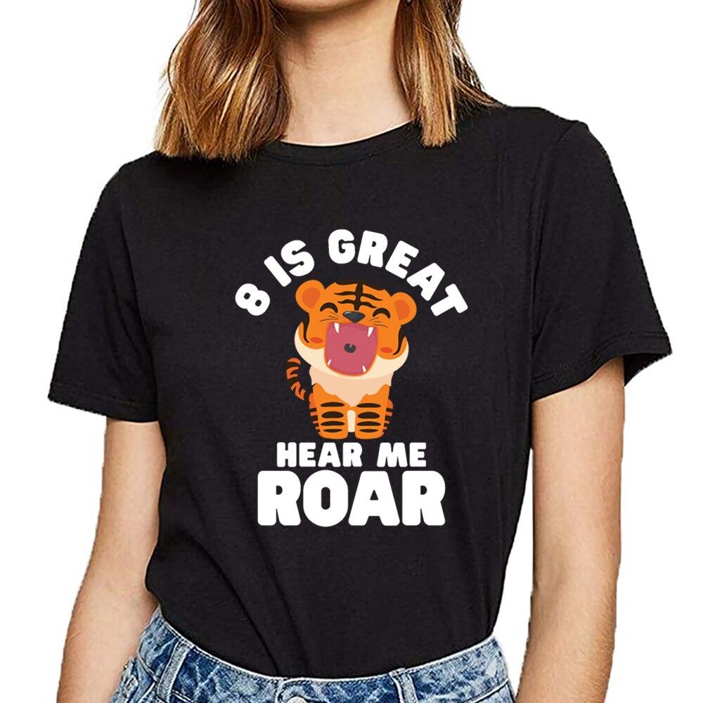 Camiseta de mujer con inscripción de tiger birthday 8 is great hear me roar en negro, camiseta femenina estampada con texto