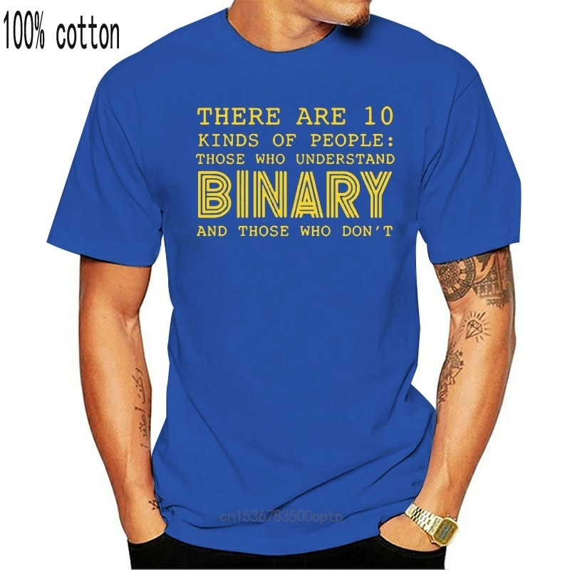 New Midnite Star There Are 10 Kinds Of People Those Who Understand Binary T-Shirt Funny Programmer Computer Cotton T Shirt