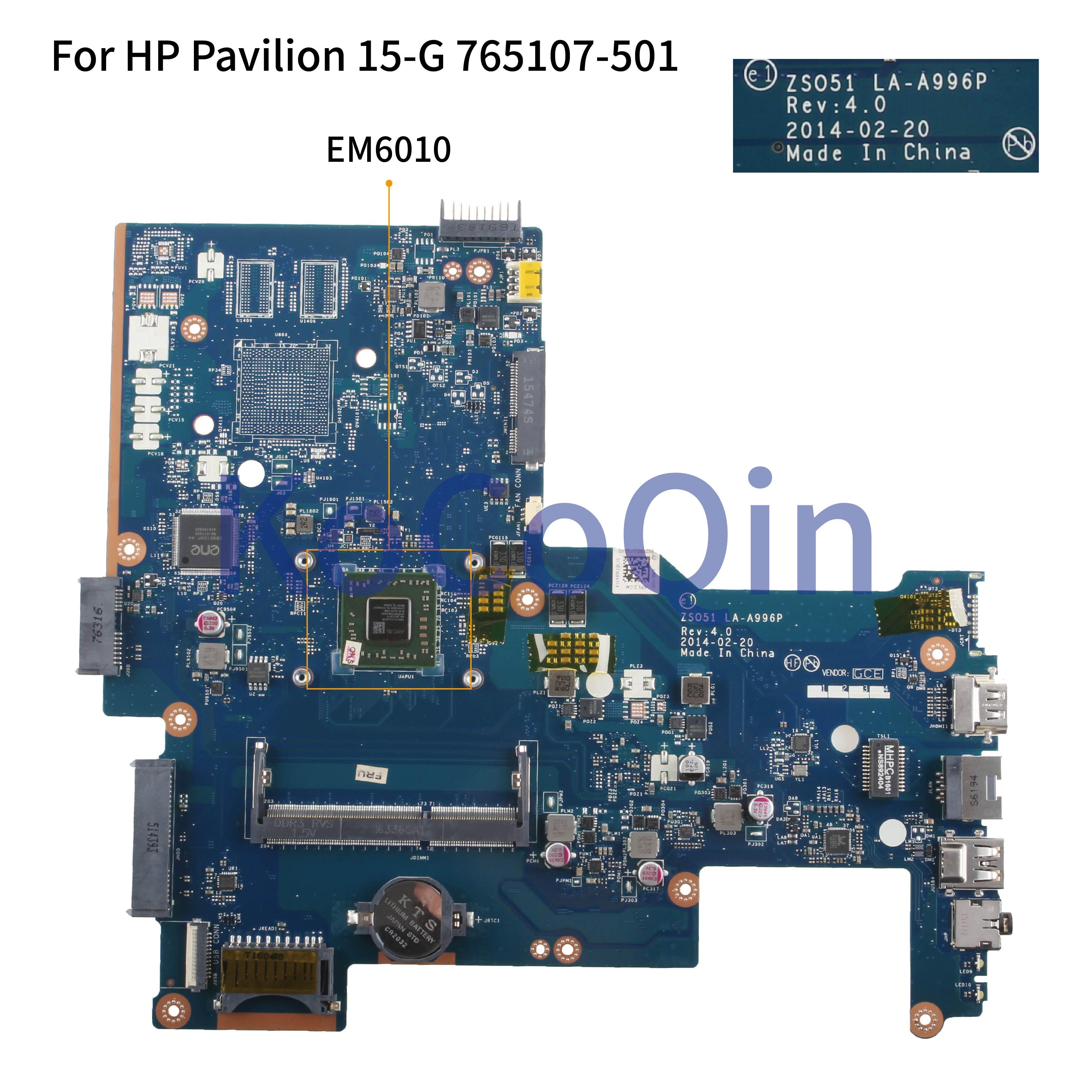 KoCoQin اللوحة الأم للكمبيوتر المحمول HP بافيليون 15-G 255 G3 EM6010 اللوحة الرئيسية 765107-001 765107-501 ZS051 LA-A996P وحدة المعالجة المركزية AMD