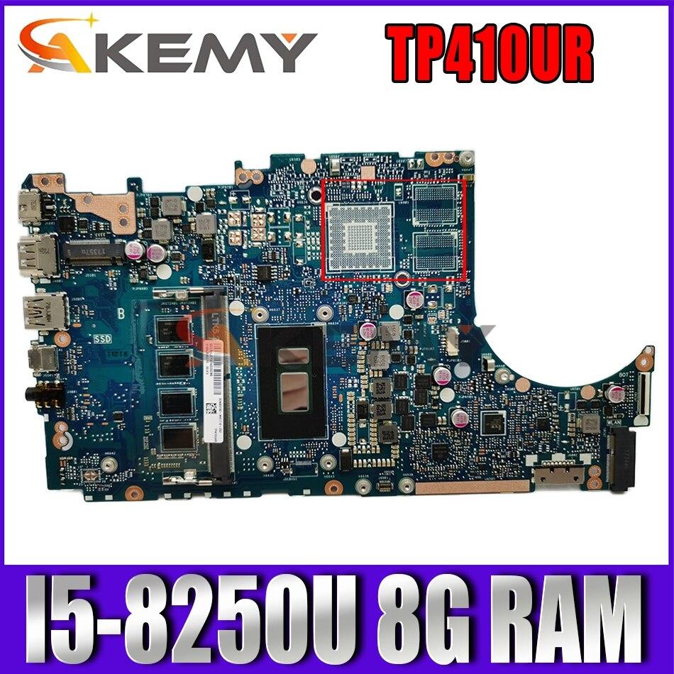 ل ASUS VivoBook Flip 14 TP410UR TP410UF TP410U TP410UA Laotop اللوحة الأم GMA ث/I5-8250U 8 جرام RAM TP410UA TP410UAR اللوحة الرئيسية