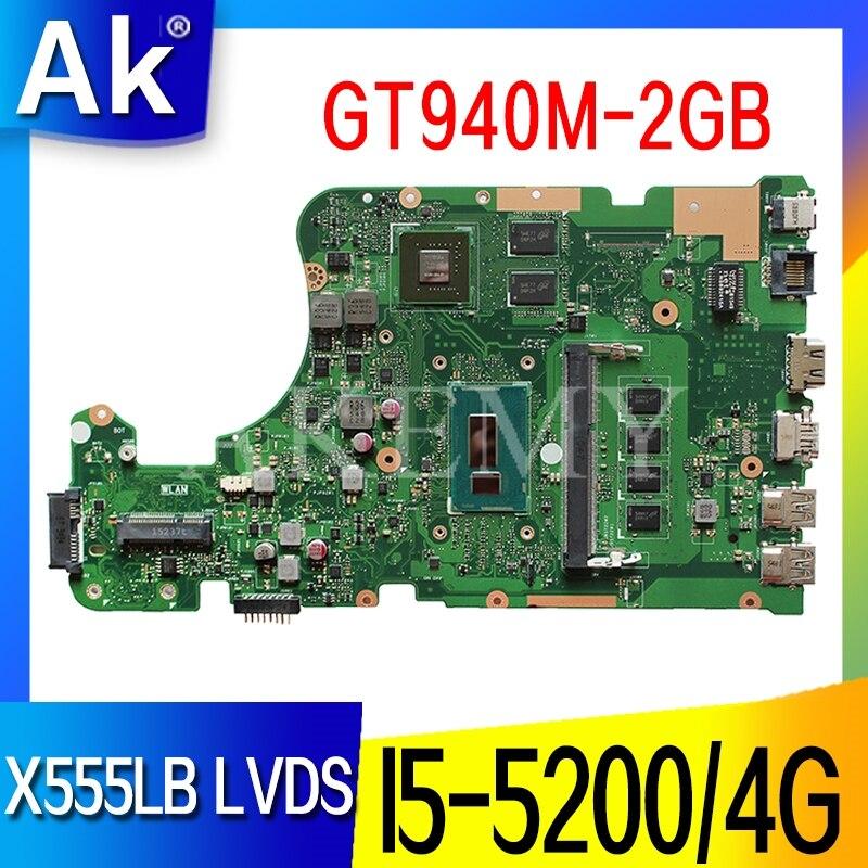Akemy LVDS X555LB للحصول على اللوحة ASUS X555LB X555LJ X555LF X555LD X555L Loptop اللوحة Mainboard I5-5200 / 4G RAM 2GB-GT940M