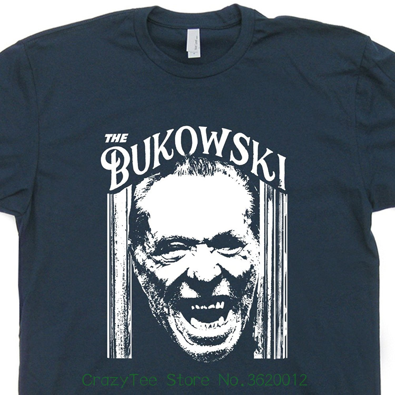 The Charles Bukowski T Shirt Cool Vintage Book Literary Poet Literature Tee Shining Writer Poster Art Mens Shirtmandude Tees