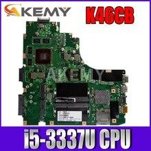 Akemy nouvelle carte mère K46CB GT740M GPU / i5-3337U CPU pour carte mère ASUS K46C K46CB S46C A46C A46CM Laotop