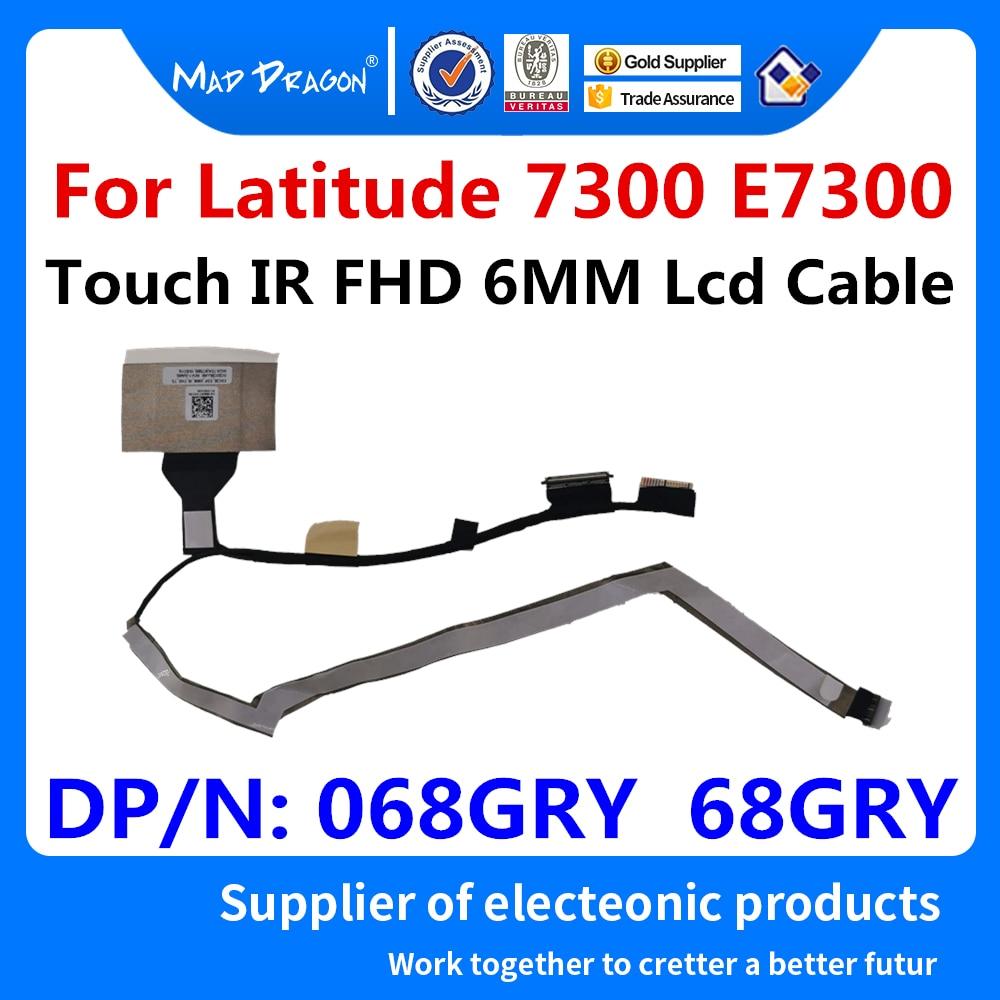Nuevo Original LVDS LCD de Video de cable EDP 6MM IR táctil FHD LCD Cable para Dell Latitude 7300 E7300 EDC30 068GRY 68GRY DC02C00JJ00