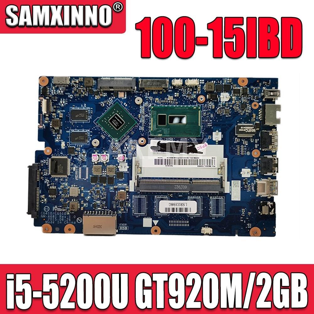 لينوفو ينوفو 100-15IBD 100-15IBY B50-50 CG410 CG510 NM-A681 اللوحة i5-5200U GT920M/2GB GPU
