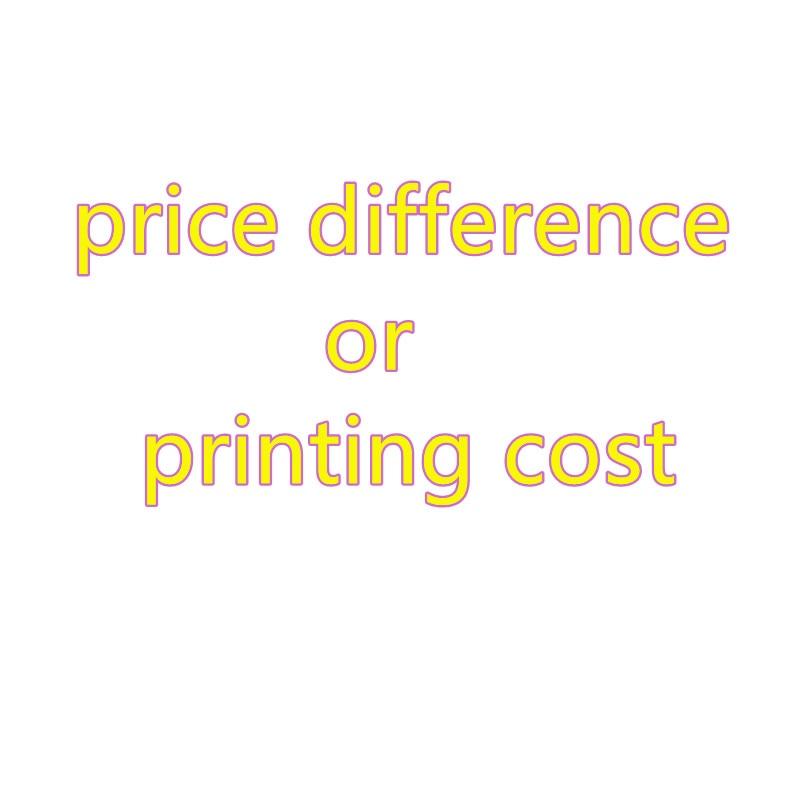 تكلفة الطباعة الشحن أو اختلاف سعر المنتج ، يرجى تأكيد مع العملاء قبل الدفع