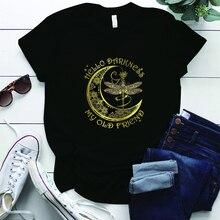Hippie Libelle Hallo Dunkelheit Meine Alten Freund Print T-shirts Frauen Kurzarm Vintage Shirts Frau Harajuku Grafik Tees Tops