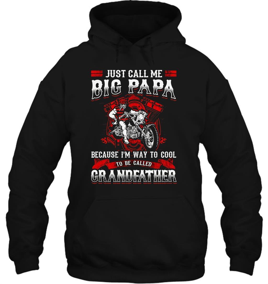 Camiseta de motociclista Big Papa Too Cool abuelo hombres mujeres ropa de calle sudaderas