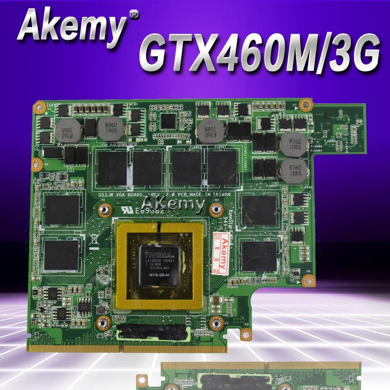 Akemy GTX460M 12 speicher G53S G73S G53SX G53SW G73SW G73JW notebook Grafik Video VGA Karte 3G Für For Asus G73JW g53JW G73 G53