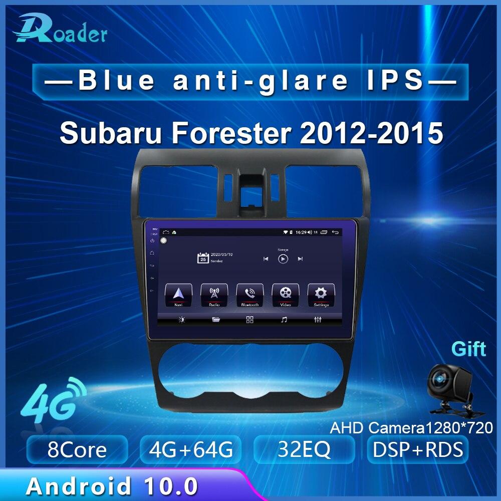 Reproductor Multimedia para coche Roader, Android 10,0, DVD para coche Subaru forestal SJ 2012- 2015 4G/64G, pantalla táctil, Radio GPS para coche