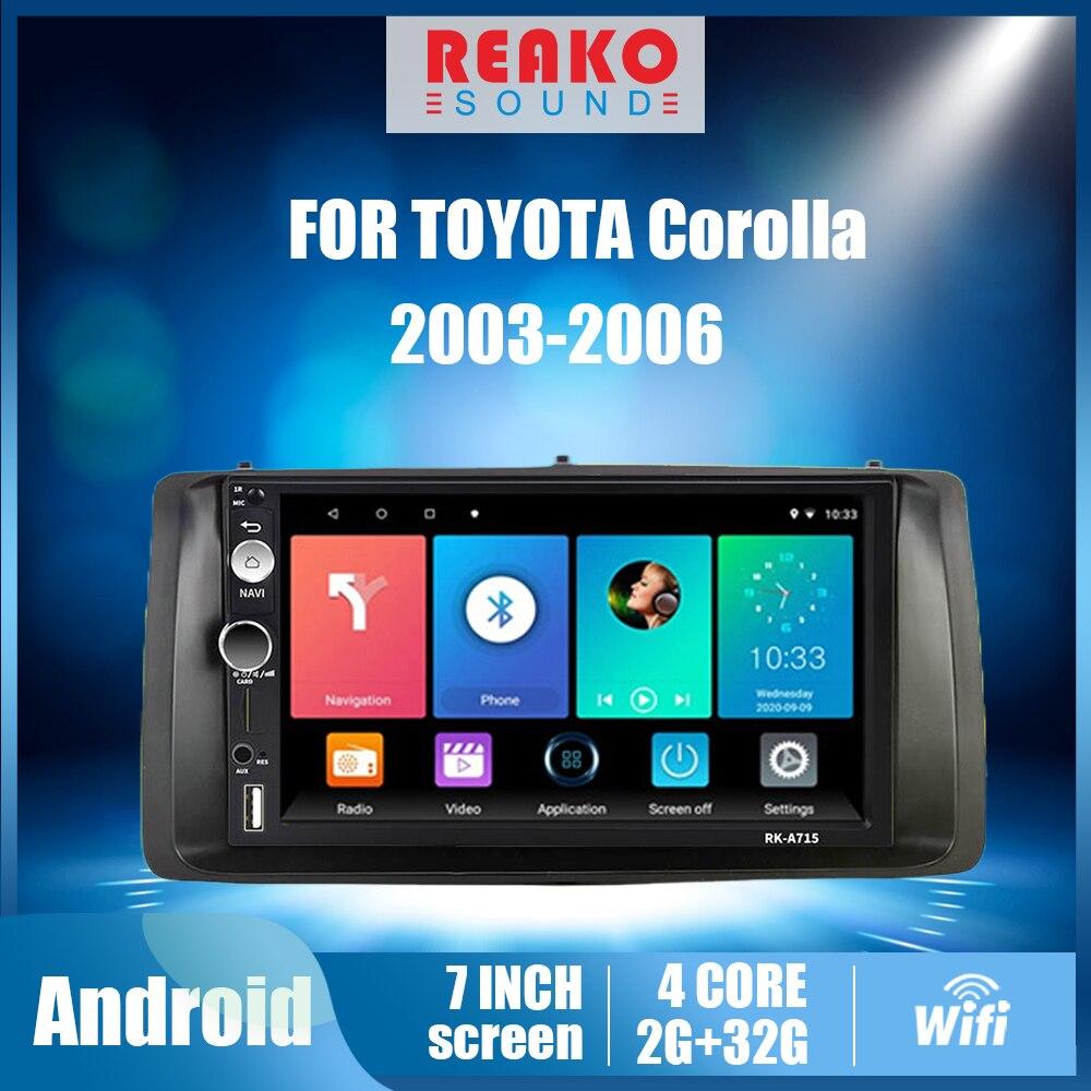 REAKOSOUND 7 ''2 الدين راديو السيارة لتويوتا كورولا 2003 2004 2005 2006 أندرويد السيارات ستيريو مشغل وسائط متعددة رئيس وحدة مع الإطار
