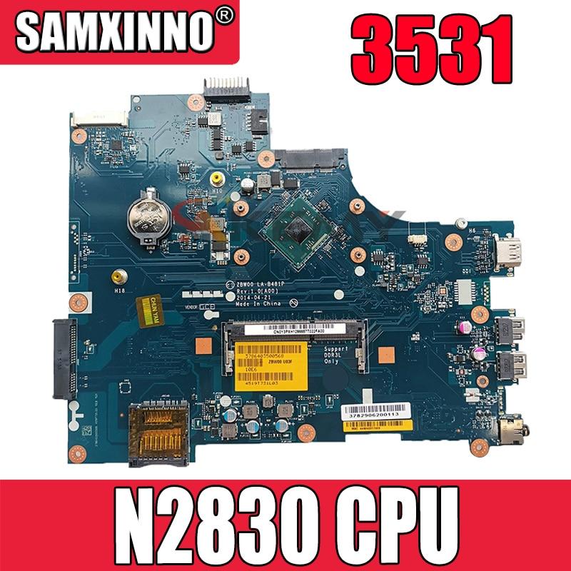 الأصلي لديل انسبايرون 3531 Celeron N2830 اللوحة الأم للكمبيوتر المحمول CN-028V9W 028V9W ZBW00 LA-B481P اللوحة الرئيسية SR1W4 DDR3
