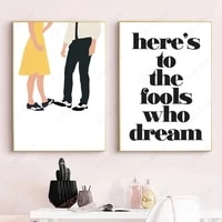 la la land music movie illustration canvas painting heres to the fools who dream quotes posters and prints wall art home decor