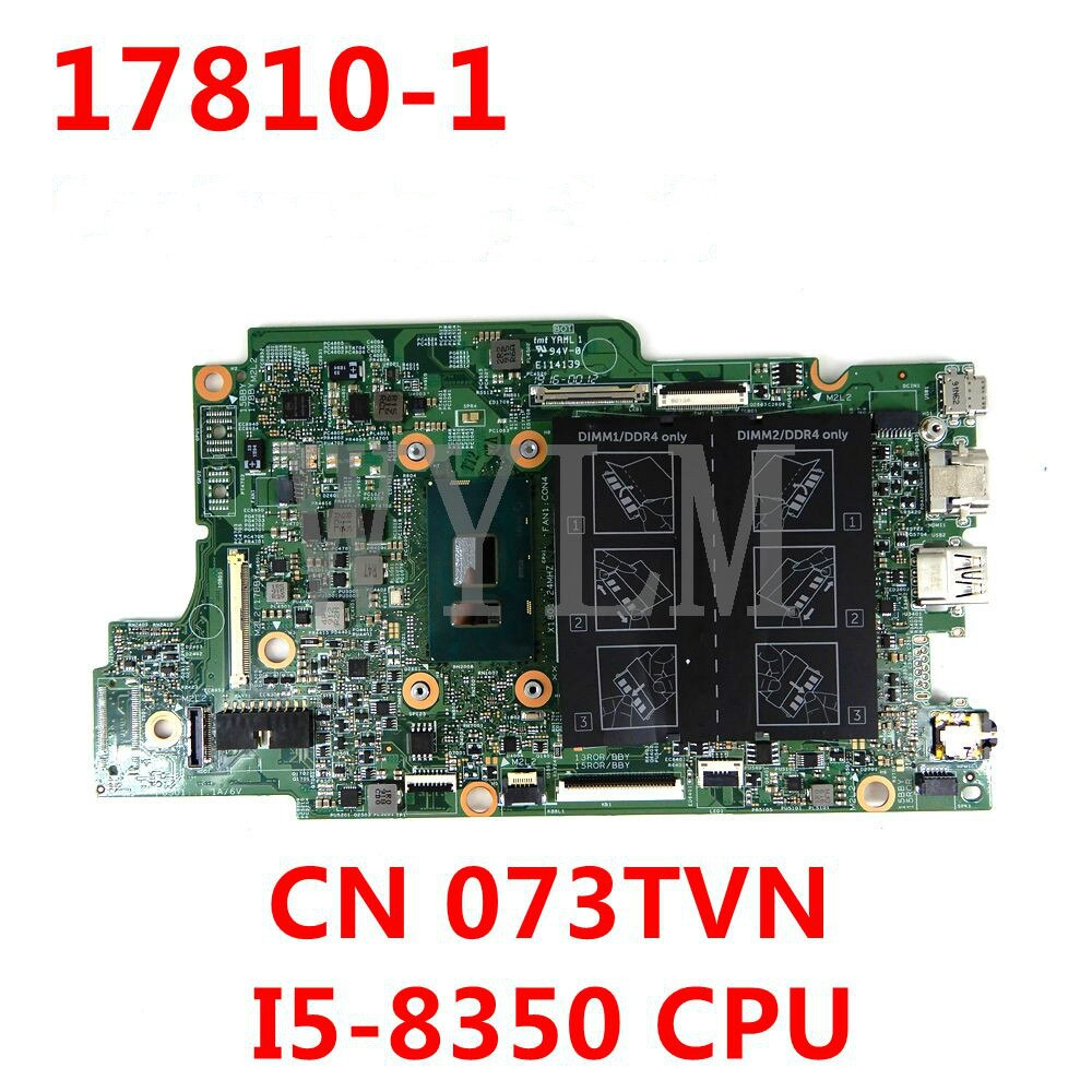 CN 073TVN 73TVN 17810-1 I5-8350 وحدة المعالجة المركزية اللوحة الرئيسية لديل انسبايرون 13-5379 15-5579 17810-1 اللوحة الأم للكمبيوتر المحمول اختبار العمل بشكل جيد
