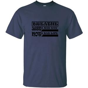 Crazy Breathe, Just A Bad Day, футболка для фитнеса, Мужская Уличная футболка из 100% хлопка