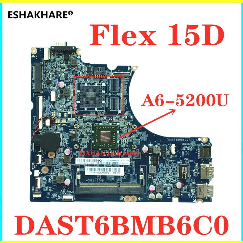 ESHAKHARE для lenovo Flex 15D материнская плата для ноутбука с AMD A6-5200 cpu DAST6BMB6C0 протестированная материнская плата, бесплатная доставка
