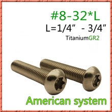 "50pcs/lot American system #8-32*1/4""~3/4"" GR2 Pure Titanium Pan head round six lobe screws button half headed Torx groove screw"
