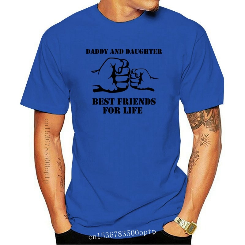New 2021 Gift Daddy And Daughter Best Friends For Life Men T Shirts Summer 100% Cotton Fathers Day Dad T-Shirt Man
