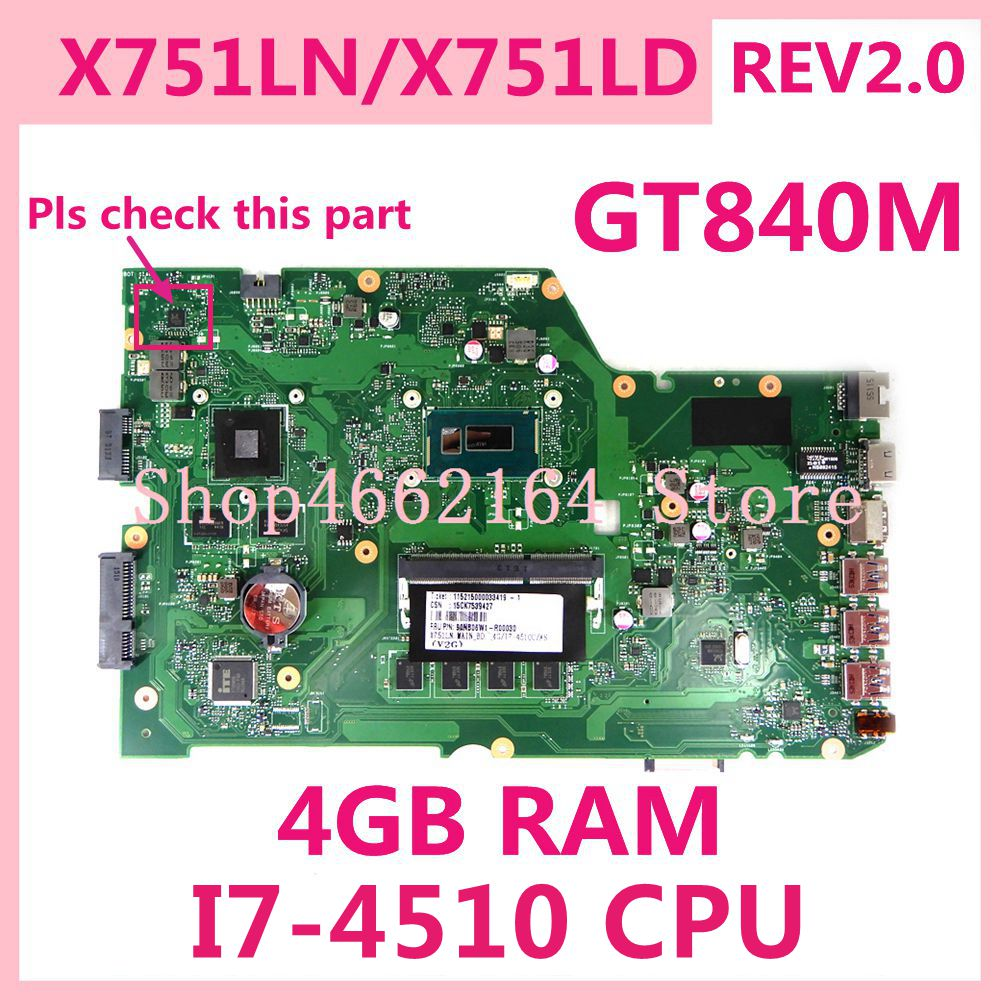 X751LN 4G RAM Com I7-4510 CPU GT840M REV2.0 Motherboard Para ASUS X751L K751L K751LD R752L X751LN X751LD X751LJ laptop Mainboard