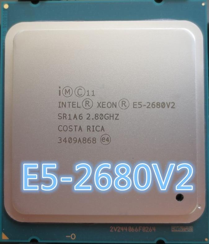 Procesador Intel Xeon E5 2680 V2 CPU E52680 v2 2,8 LGA 2011 SR1A6 diez núcleos servidor procesador e5-2680 V2 E5-2680V2
