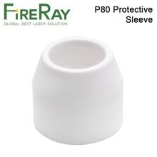 FireRay P80 Plamsa фонарь для резки Расходные материалы для резки CNC 60A 80A 100A P80 плазменный пистолет щит чашки