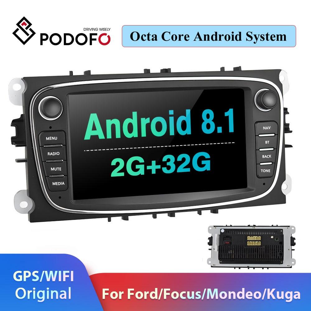 Podofo 2 din Android 8,1 Car Radio reproductor Multimedia Autoradio GPS 2din para FORD/enfoque/II/MK4 Mondeo/S-Max/Galaxy/C-Max/Kuga