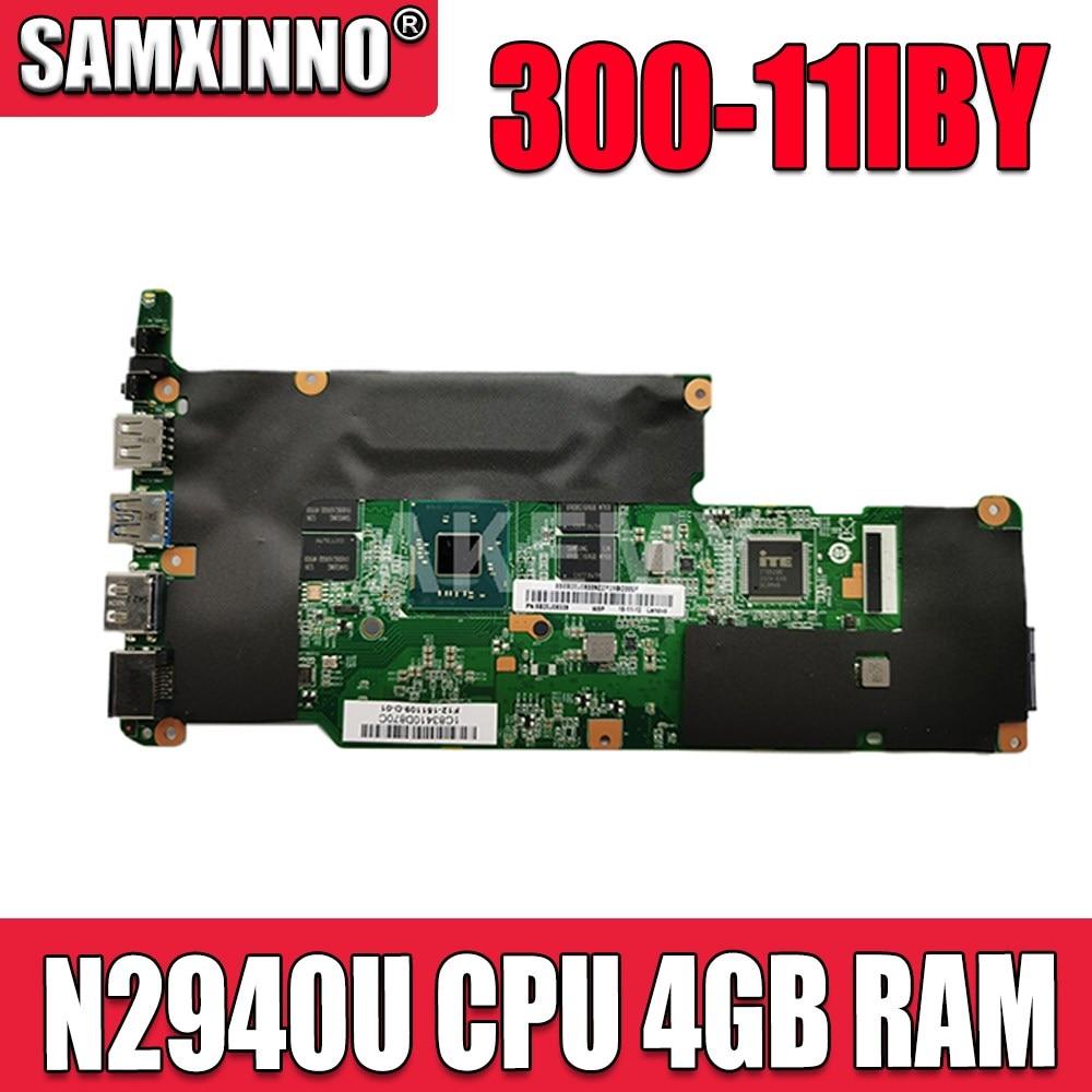لوحة رئيسية لأجهزة الكمبيوتر المحمول من Akemy لأجهزة Lenovo Flex 3-1120 yoga 300-11IBY لوحة أم للكمبيوتر المحمول 300-11IBY مزودة بوحدة معالجة مركزية N2940U وذاكرة وص...