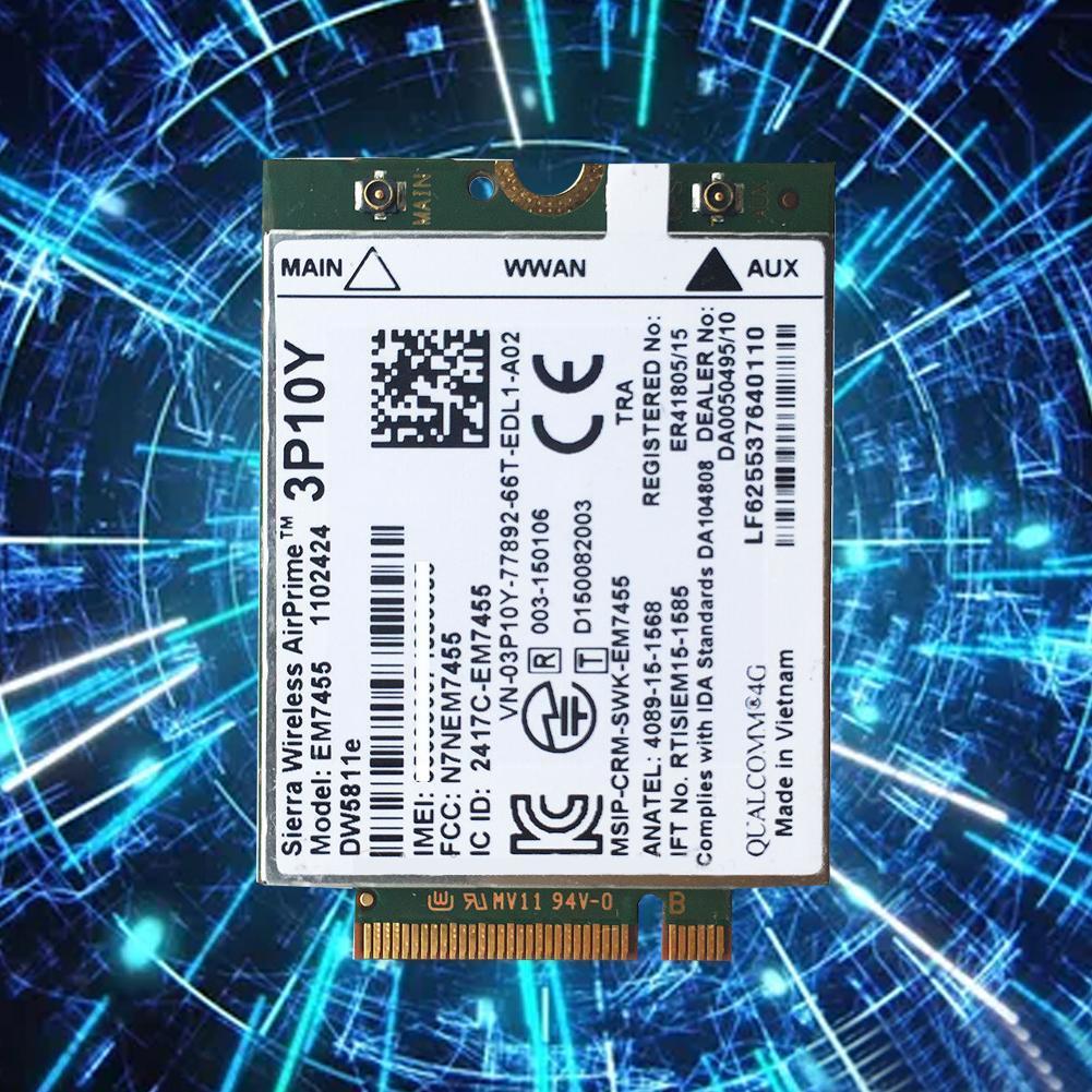 3P10Y سييرا اللاسلكية Airprime EM7455 LTE 4G بطاقة WWAN جي بي آر إس/EDGE لديل EM7455 Gobi6000 HSDPA/HSPA + وحدة بطاقة WWAN Sier Q6B4