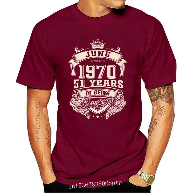 New Born In June 1970 51 Years Of Being Awesome T Shirt Oversized Cotton Custom Short Sleeve Men T Shirt