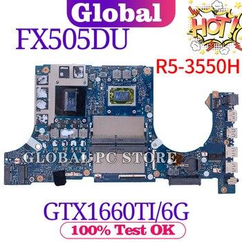 FX505 for ASUS FX505D FX505DU FX505DV laptop motherboard Original mainboard 100% test OK R5-3550H GTX1660TI/6G