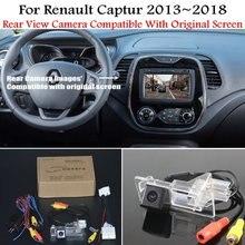 Auto Achteruitrijcamera Voor Renault Captur 2013 ~ 2018 Met 24Pin Adapter Kabel Originele Screen Compatibel Sets Backup Reverse camera