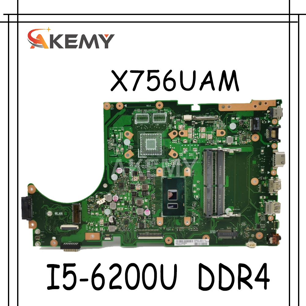 Akemy ل For Asus X756UA X756UAK X756UAM X756UW X756UQ X756UR X756UV X756U كمبيوتر محمول اللوحة اللوحة I5-6200U DDR4