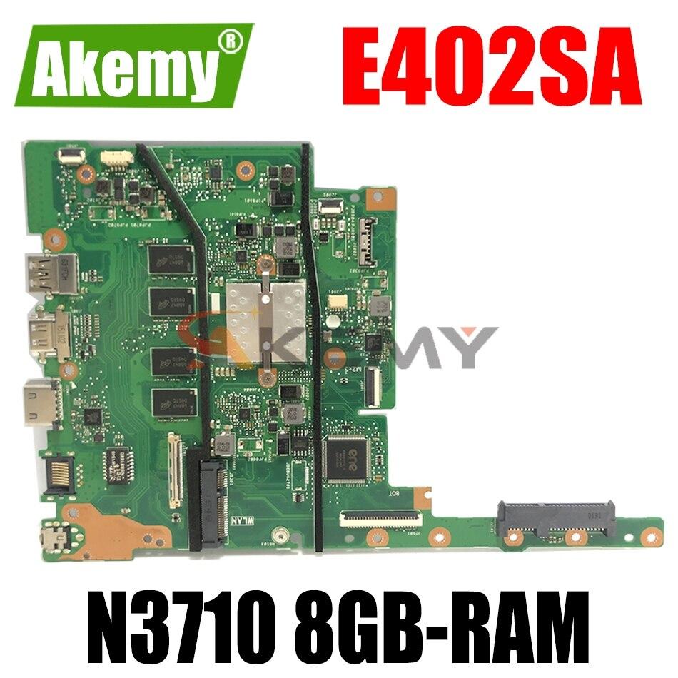 AKEMY E402SA اللوحة الأم للكمبيوتر المحمول ASUS E502SA E502S (15 بوصة) اللوحة الرئيسية الأصلية 8GB-RAM N3710-CPU