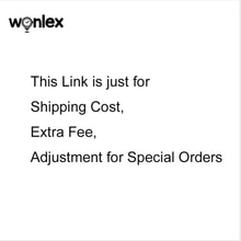 The links is only for shipping cost, additional fee, adjustment for Wonlex Kids Smart Watch special