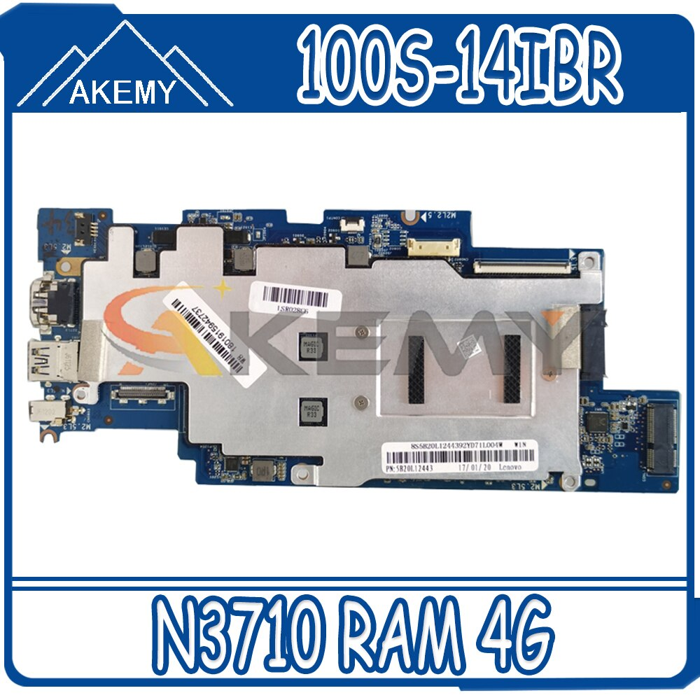Akemy 1501B_01_01 لينوفو ايديا باد 100S 100S-14IBR اللوحة الأم للكمبيوتر المحمول 5B20L12443 CPU N3710 RAM 4G 100% اختبار