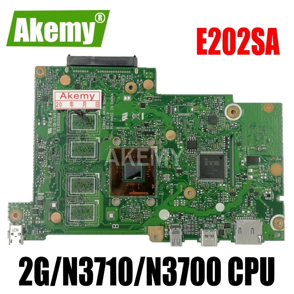 Akemy E202SA اللوحة الأم للكمبيوتر المحمول ASUS E202S E202SA اللوحة الأم E202SA مع 2G/N3710/N3700 90NL0050-R00050