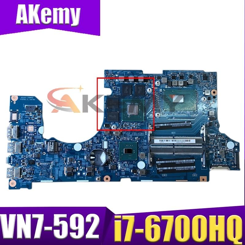 Akemy ordenador portátil placa madre para ACER Aspire VN7-592 i7-6700HQ placa base...