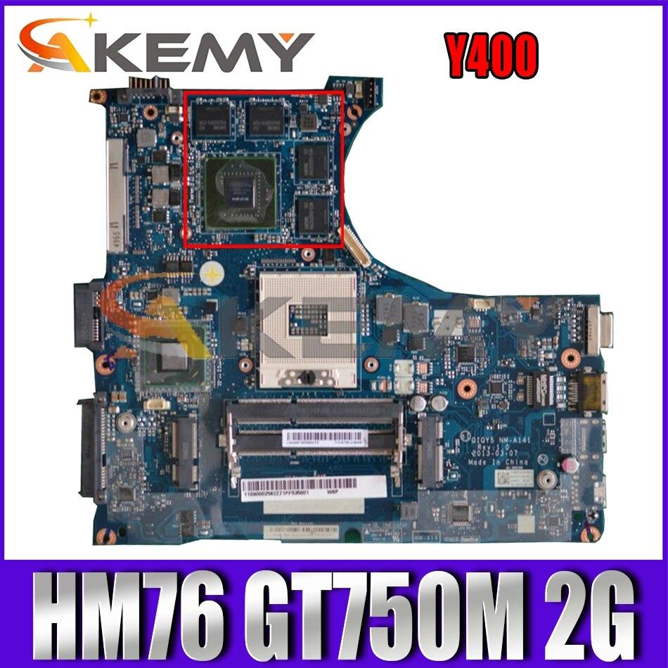 Akemy لينوفو Y400 اللوحة الأم المحمول QIQY5 NM-A141 900002563 اللوحة PGA989 HM76 GPU GT750M 2G 100% اختبار العمل
