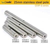 cfjp s diameter 25mm stainless steel rod extension rod upright column optical experiment column extension rod